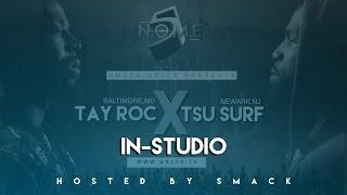 TSU-SURF & TAY ROC IN STUDIO SERIES   URLTV