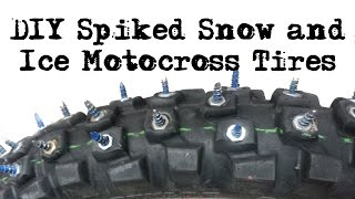DIY How To Make Studded Snow Ice Motocross Motorcycle Tires