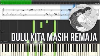 Dulu Kita Masih Remaja - OST Dilan 1990 (Instrumental Piano Tutorial)
