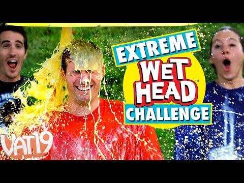 Extreme Wet Head Challenge