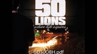 50 Lions – Where Life Expires (full album)