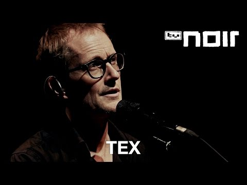 Tex - Nichts von dir (live in der Volksbühne, Berlin)