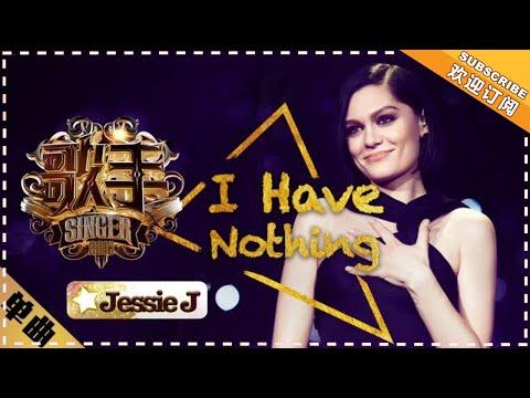 """Jessie J - I Have Nothing   """"Singer 2018"""" Episode 2【Singer Official Channel】"""