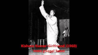 Kishore Kumar - Girlfriend (1960) - 'main paagal hoon'