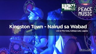 Alborosie - Kingston Town (Live Cover by Nairud sa Wabad w/ Lyrics) - 420 Philippines Peace Music 6