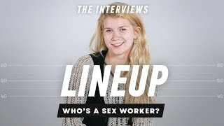 Lineup: Guess Who's A Sex Worker (Post Interview)