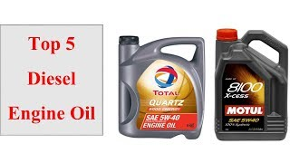 Top 5 Diesel Engine Oil In 2018 || Best Diesel Engine Oil Review ||
