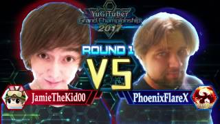 Yu-Gi-Oh! YugiTuber Grand Championship 2017 R1 | JamieTheKid00 vs. PhoenixFlareX!