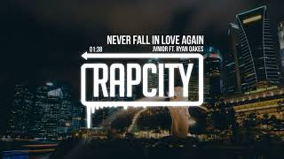 Jvnior - Never Fall In Love Again ft. Ryan Oakes (Prod. Josh Petruccio)
