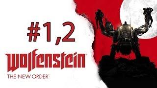 Wolfenstein: The New Order - 1. ve 2.Kısım - Kule Direnişi