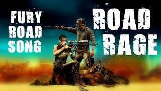 MAD MAX: FURY ROAD SONG - ROAD RAGE By Miracle Of Sound