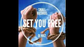 DJ MA2 - Set you free (Porno Poltergeist remix) Small records 2015