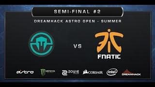 CS:GO - Immortals vs. Fnatic - Mirage - Semi-finals - DreamHack ASTRO Open Summer 2017