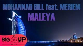 Mohannad Bill feat. Meriem - Maleya | Official Audio