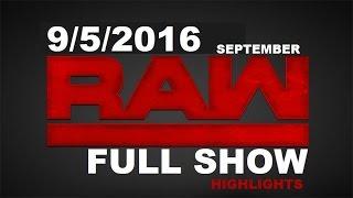 WWE RAW 9/5/2016 FULL SHOW HIGHLIGHTS