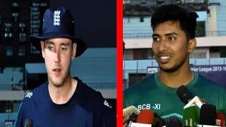 প্রস্তুতি ম্যাচে ভালো খেলে Soumya Sarkar ও Stuart Broad যা বললেন Cricket Latest Update 2016