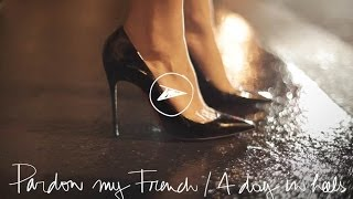 A Day In Heels / Pardon My French: Garance Doré