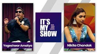 It's my show with Suraj Singh Thakuri   Yogeshwar Amatya & Nikita Chandak