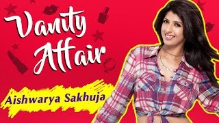 Aishwarya Sakhuja aka Dhanu REVEALS Her Make-Up Room Secrets | VANITY AFFAIR | Exclusive Interview