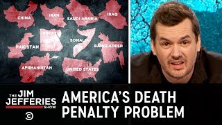 Everything That's Wrong with the Death Penalty - The Jim Jefferies Show