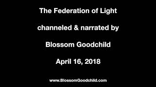 The EVENT-uality - Blossom Goodchild channeling the Federation of Light - April 16, 2018