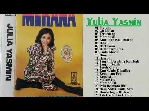 Yulia Yasmin || lagu terbaik || Yulia Yasmin - all album【 Musik Terbaik 】