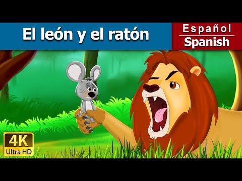 El león y el ratón cuentos para dormir cuentos infantiles en español 4K Spanish Fairy Tales
