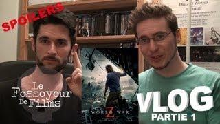 Vlog - World War Z - Partie 1 featuring Le Fossoyeur de Films (Spoilers)