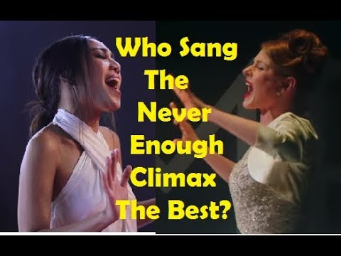 "Who Sang The ""Never Enough"" Climax The Best?"