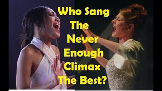 """Who Sang The """"Never Enough"""" Climax The Best?"""
