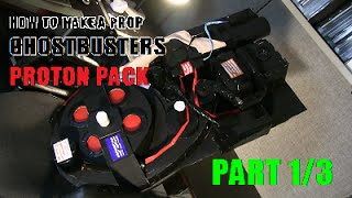 How to make a Prop Ghostbuster's Proton Pack (Part 1 of 3)