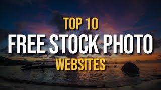 Top 10 Best FREE Stock Photo Websites