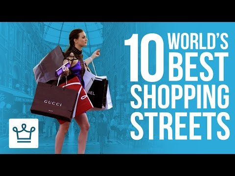 10 Best Shopping Streets In The