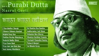 Top 15 Nazrul Geeti Collection | Purabi Dutta |  Songs of Nazrul