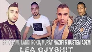 Eri Qerimi, Landi Roko, Murat Nazifi & Rustem Ademi - Lea Gjyshit (Official 2017)