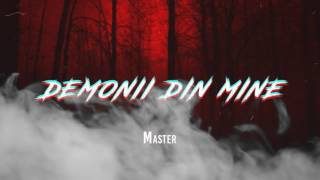 Download MASTER - DEMONII DIN MINE