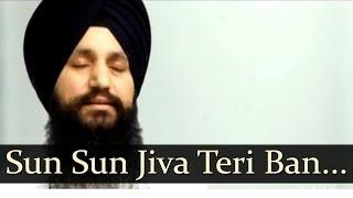 Sun Sun Jiva Teri Bani-Bhai Gurpreet Singh Ballarwal(Jlandhar Wale)