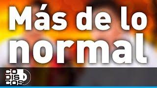 Más De Lo Normal, Churo Díaz y Elias Mendoza - Audio