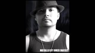 Matallo   Omar Inayat   Official Audio  Out Now