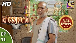 Crossroads - Ep 31 - Full Episode - 15th August, 2018