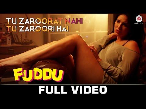 Tu Zaroorat Nahi Tu Zaroori Hai| Fuddu | Sunny Leone | Sharman Joshi | Shreya Ghoshal