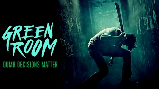 GREEN ROOM: Why Dumb Decisions Matter | Screen Smart