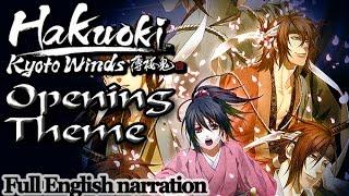 Hakuouki: Kyoto Winds Opening Theme