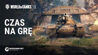 World of Tanks 1.0. Czas na grę!