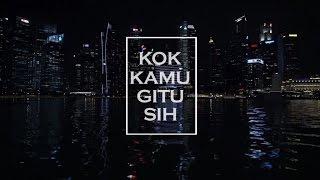 Cut Memey - Kok Kamu Gitu Sih (Official Music Video)