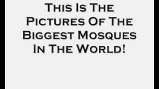 Biggest mosques in the world  .