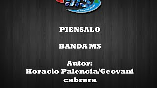 PIENSALO BANDA MS LETRA 2015