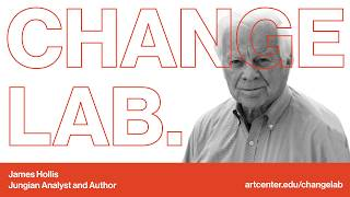 Change Lab: James Hollis