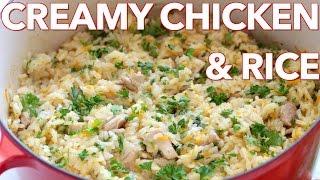 Dinner: Creamy Chicken and Rice - Natasha