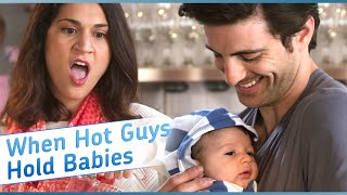 When Hot Guys Hold Babies